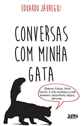 9788525431714: Conversas com Minha Gata (Em Portuguese do Brasil)