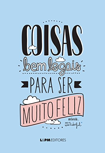 9788525432353: Coisa Bem Legais Para Ser Muito Feliz (Em Portuguese do Brasil)