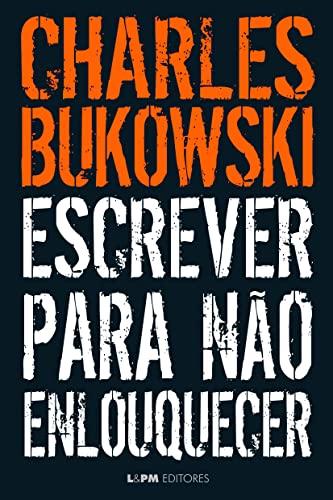 9788525433558: Escrever Para não Enlouquecer (Em Portuguese do Brasil)