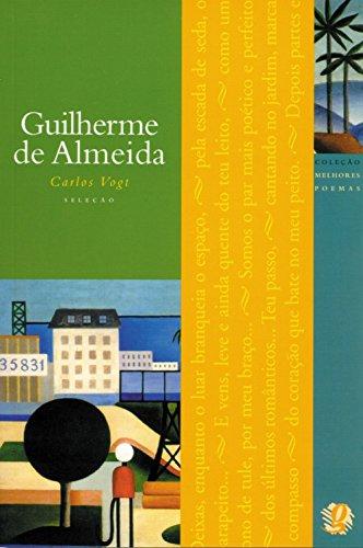 9788526003255: Os Melhores Poemas De Guilherme De Almeida (Em Portuguese do Brasil)