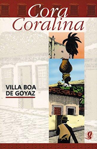 Villa Boa de Goyaz.: Coralina, Cora
