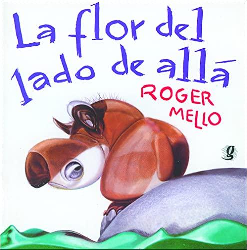 FLOR DEL LADO DE ALLA, LA: Roger Mello