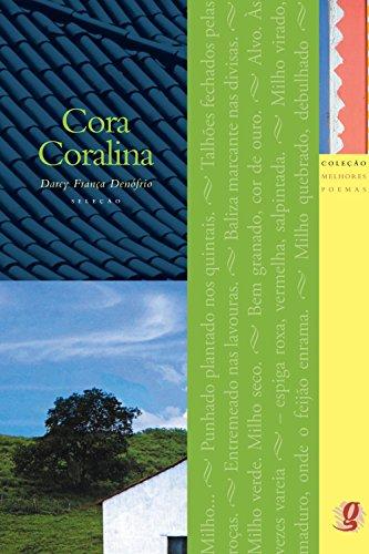 Melhores Poemas de Cora Coralina: DARCY FRANCA DENOFRI