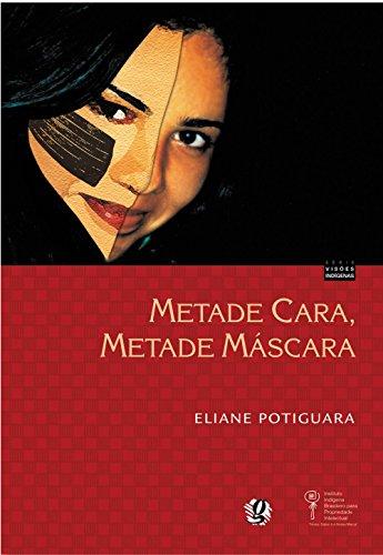 9788526009431: Metade Cara, Metade Mascara (Em Portuguese do Brasil)