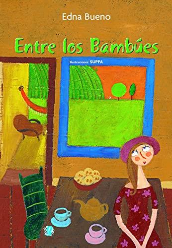 Entre Los Bambues (Spanish Edition): Bueno, Edna