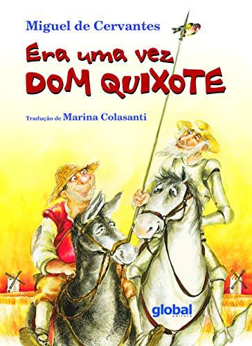 Era Uma Vez Dom Quixote (Em Portuguese: Miguel de Cervantes