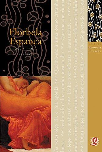 Florbela Espanca. -- ( Melhores poemas ): Espanca, Florbela
