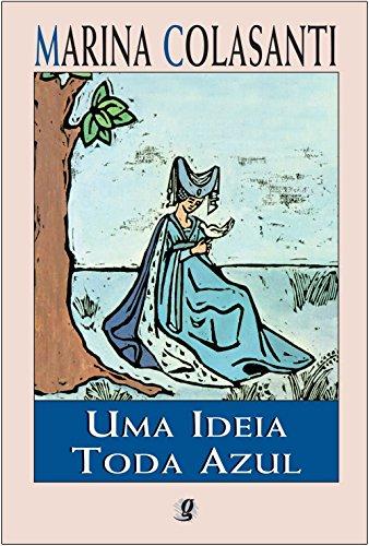 Uma Ideia Toda Azul (Em Portuguese do: Marina Colasanti