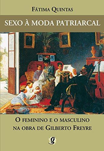 9788526012639: Sexo A Moda Patriarcal. O Feminino E O Masculino (Em Portuguese do Brasil)