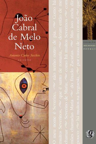João Cabral de Melo Neto - Coleção: Antonio Carlos Secchin