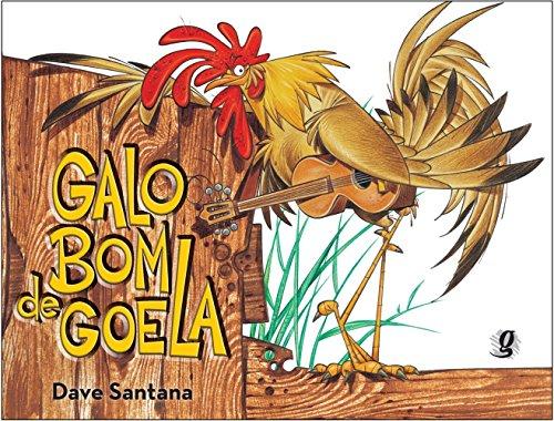 9788526015456: Galo Bom de Goela (Em Portuguese do Brasil)