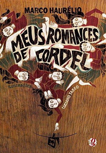 Meus Romances de Cordel: Marco Haur?lio