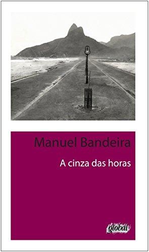 9788526017771: A Cinza das Horas (Em Portuguese do Brasil)