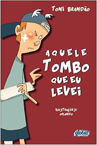 9788526018112: Aquele Tombo Que Eu Levei (Em Portuguese do Brasil)