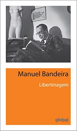 Libertinagem (Em Portuguese do Brasil): Manuel Bandeira