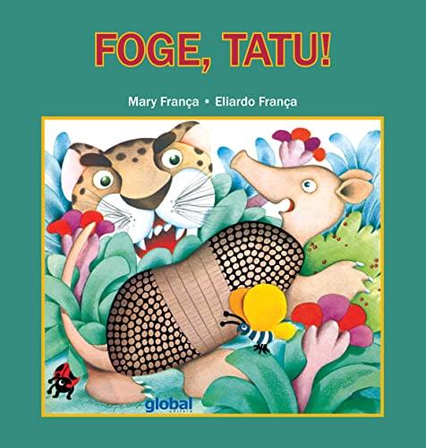 9788526020764: Foge, Tatu! (Em Portuguese do Brasil)