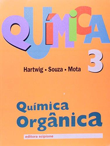 9788526234864: Quimica - Volume 3. Quimica Organica - Volume 3 (Em Portuguese do Brasil)