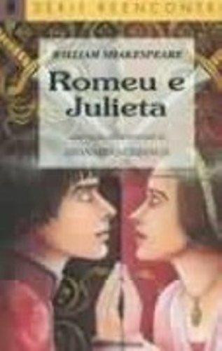 ROMEU E JULIETA: LEONARDO CHIANCA/WILLIAM SHAKESPEARE