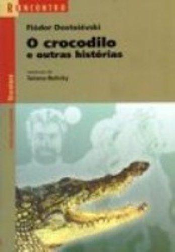 9788526246058: O Crocodilo E Outras Histórias - Coleção Reencontro (Em Portuguese do Brasil)