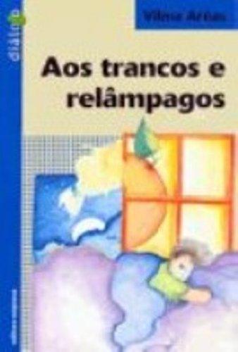 9788526246478: Aos Trancos E Relampagos (Em Portuguese do Brasil)