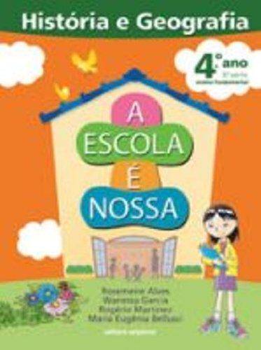 9788526266803: A Escola É Nossa. História e Geografia. 4º Ano (Em Portuguese do Brasil)