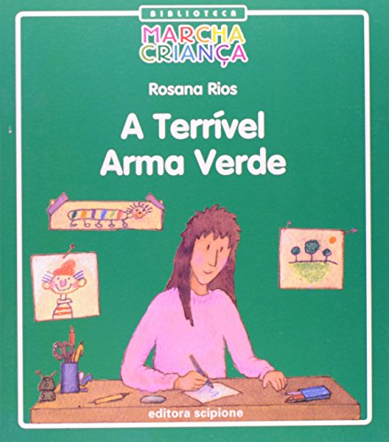 9788526268340: Terrivel Armas Verde, A - Col. Biblioteca Marcha Crianca