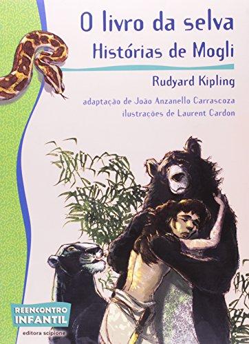 9788526272279: O Livro Da Selva. Histórias De Mogli - Coleção Reencontro Infantil (Em Portuguese do Brasil)
