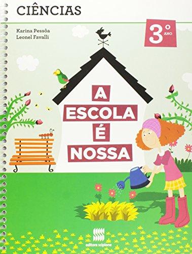 9788526289901: A Escola E Nossa. Ciencias - Volume 3 (Em Portuguese do Brasil)