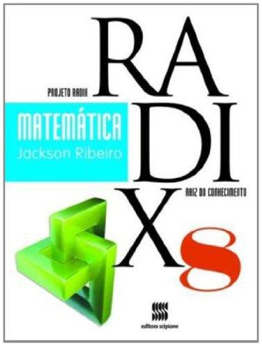 9788526291744: Matemática - 8º Ano - Coleção Projeto Radix (Em Portuguese do Brasil)