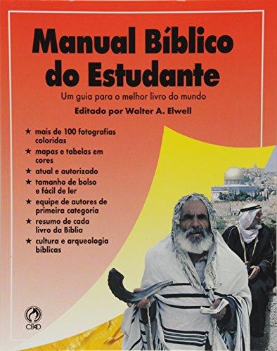Manual Biblico Do Estudante: Elwell, Walter A.