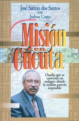 Misión en Cúcuta ( Tela ) (Spanish Edition): Sat�rio dos Santos, Jos�