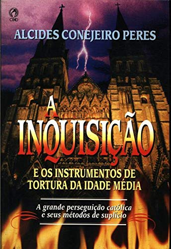"LA INQUISICIÃ""N - Alcides Conejeiro Peres"