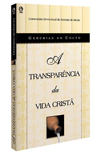 9788526303171: A Transparencia da Vida Crista