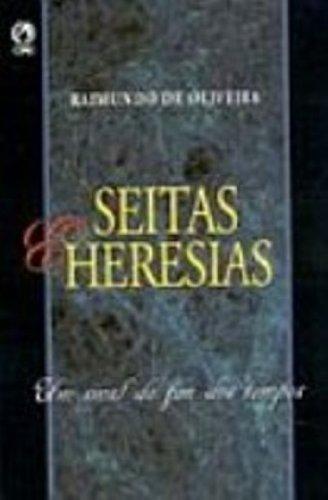 9788526303881: Seitas e Heresias: um Sinal do Fim dos Tempos