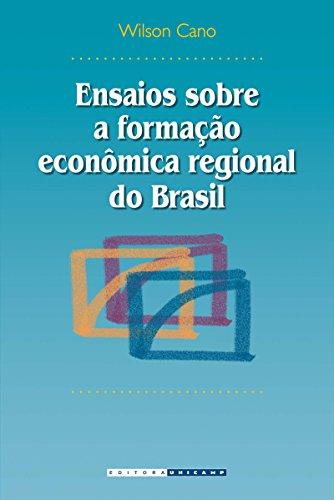 9788526806030: Ensaios Sobre a Formação Econômica Regional do Brasil (Em Portuguese do Brasil)