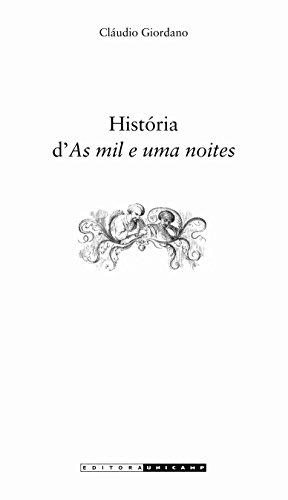 9788526808348: História d'As Mil e Uma Noites (Em Portuguese do Brasil)