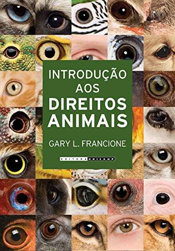 9788526809970: Introdução Aos Direitos Animais. Seu Filho Ou O Cachorro? (Em Portuguese do Brasil)