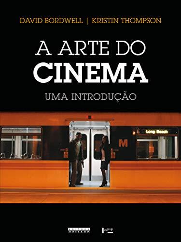 A Arte Do Cinema Uma Introducao (Film Art: An Introduction): Bordwell, David; Thompson, Kristin