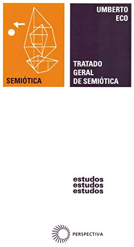 9788527301206: Tratado Geral de Semiótica (Em Portuguese do Brasil)