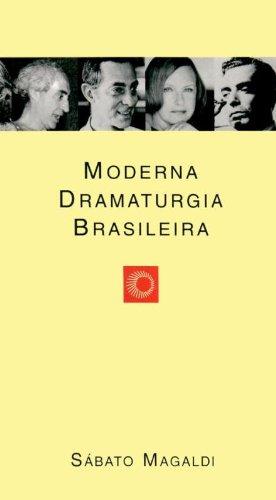 Moderna Dramaturgia Brasileira.: Magaldi, Sabato.