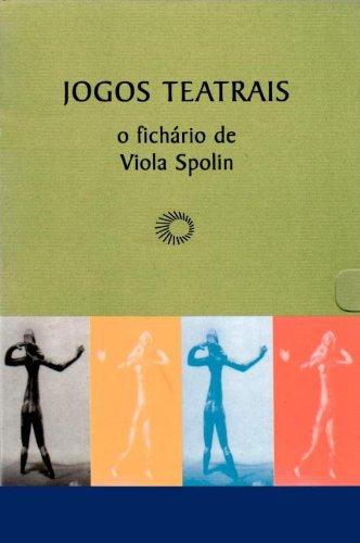 9788527302692: Jogos Teatrais. O Fichário de Viola Spolin (Em Portuguese do Brasil)