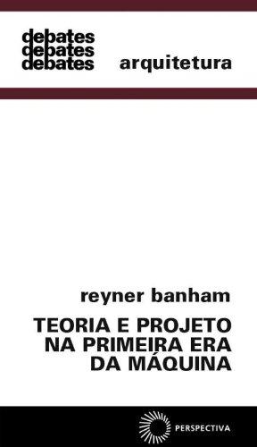 9788527303576: Teoria e Projeto na Primeira Era da Máquina (Em Portuguese do Brasil)