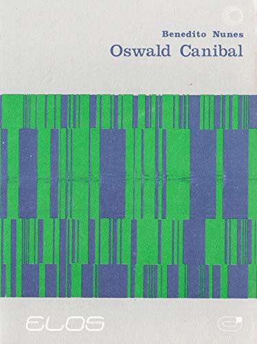 9788527305594: Oswald Canibal (Em Portuguese do Brasil)