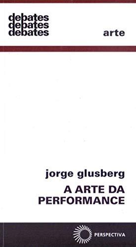 9788527306751: A Arte da Performance (Em Portuguese do Brasil)