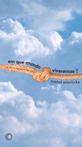 9788527307369: Em que Mundo Viveremos? (Em Portuguese do Brasil)