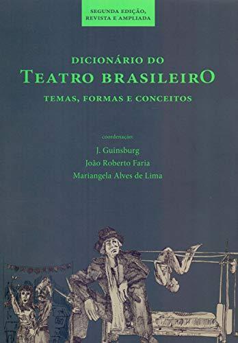 9788527307505: Dicionario Do Teatro Brasileiro: Temas, Formas E Conceitos (Portuguese Edition)