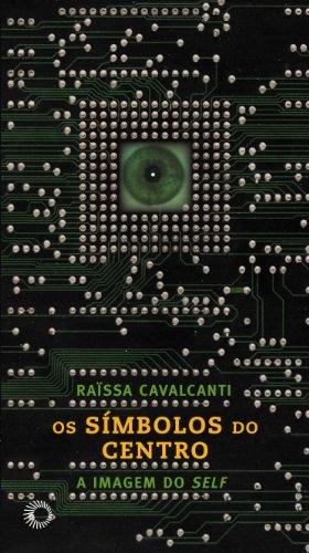 9788527308236: Os Símbolos do Centro (Em Portuguese do Brasil)