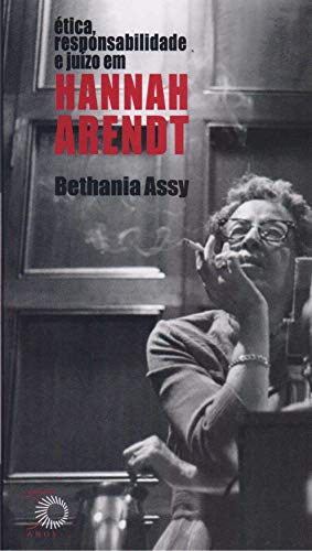 9788527310338: etica, Responsabilidade e Juizo em Hannah Arendt