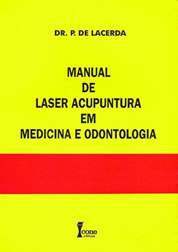 9788527403580: Manual De Laser Acupuntura Em Medicina E Odontologia (Em Portuguese do Brasil)