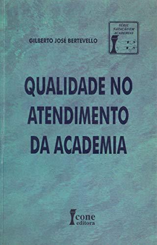 9788527404181: Qualidade No Atendimento Da Academia (Em Portuguese do Brasil)